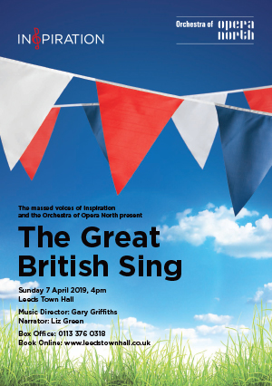 The Great British Sing with Inspiration Leeds and Orchestra of Opera North