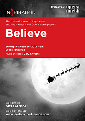 Inspiration and The Orchestra of Opera North present  'Believe' – Leeds Town Hall