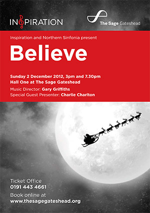 Inspiration and Northern Sinfonia present  'Believe' at The Sage Gateshead