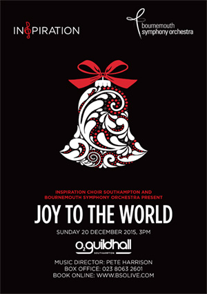 Inspiration Southampton and Bournemouth Symphony Orchestra present Joy To The World