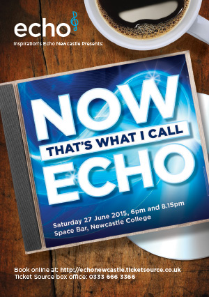 Echo Newcastle presents: Now That's What I Call Echo